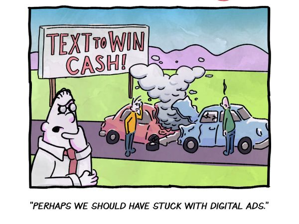 Perhaps we should have stuck with digital ads.